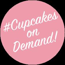 #CupcakesOnDemand